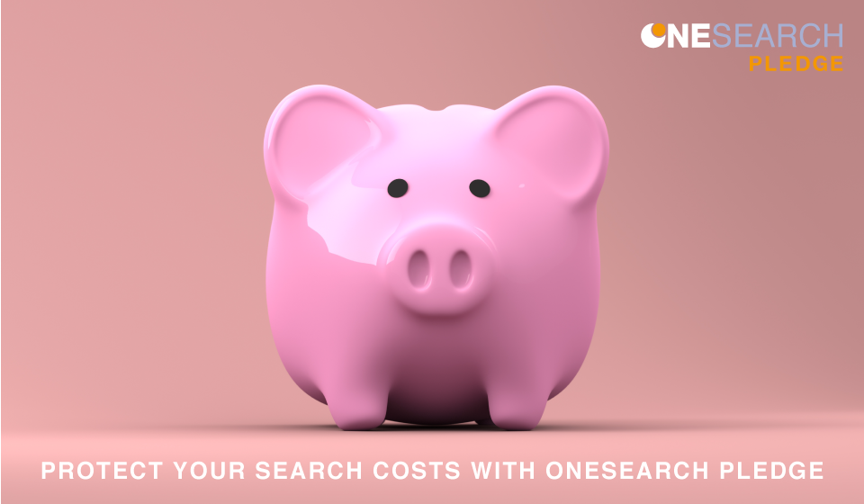 Protect your search costs with OneSearch Pledge heading image